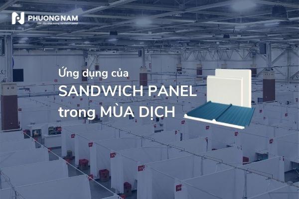 Ứng dụng không ngờ của tấm sandwich panel trong mùa dịch