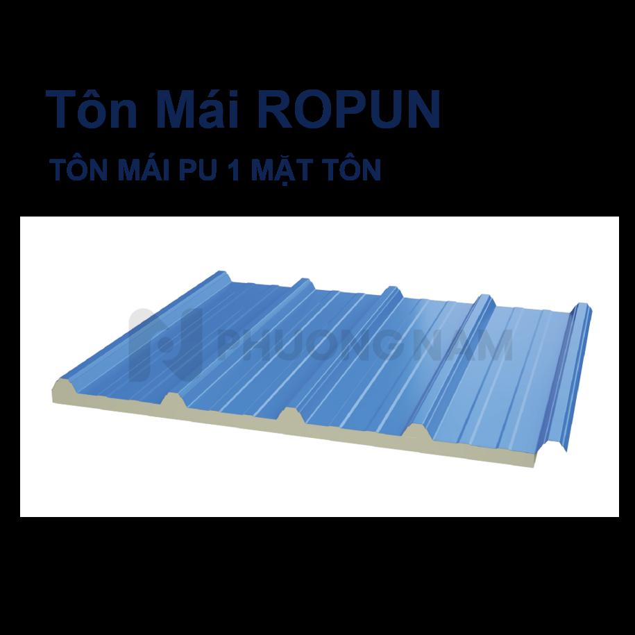ROPUN - TÔN MÁI PU 1 MẶT TÔN